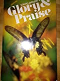 Young People's Glory & Praise: Christian Music for use in Worship and the Religious Education of Youth