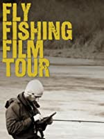 Fly Fishing Film Tour 2011