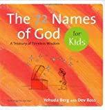The 72 Names of God for Kids: A Treasury of Timeless Wisdom (Technology for the Soul) [Hardcover]