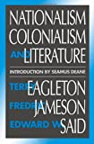Nationalism, Colonialism, and Literature (0816618623) by Eagleton, Terry
