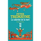La colombe de la mortpar Peter Tremayne