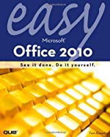Easy Microsoft Office 2010 Front Cover