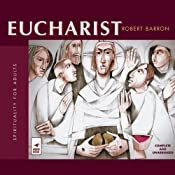 Eucharist | [Robert Barron]