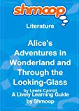 img - for Alice's Adventures in Wonderland and Through the Looking-Glass: Shmoop Literature Guide book / textbook / text book