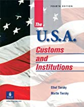 The U.S.A.: Customs and Institutions, Fourth Edition