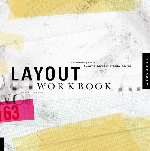 Layout Workbook: A Real-World Guide to Building Pages in...