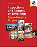 echange, troc Ian A. Melville, Ian Gordon - Inspections and Reports on Dwellings: Reporting for Buyers