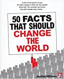 50 Facts That Should Change The World (0972952969) by Jessica Williams