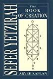 Sefer Yetzirah: The Book of Creation (1568215037) by Kaplan, Aryeh