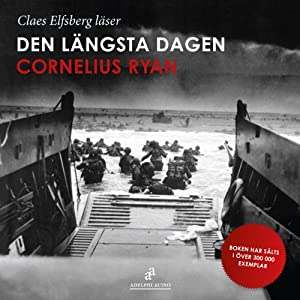 Den längsta dagen [The Longest Day] Audiobook