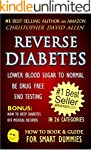 REVERSE DIABETES - LOWER BLOOD SUGAR...