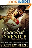 Vanished in Venice (Italy Intrigue Series Book 3)