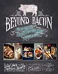 Beyond Bacon: Paleo Recipes that Resp...