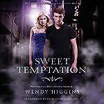 Sweet Temptation | Wendy Higgins