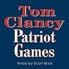 Patriot Games Hörbuch von Tom Clancy Gesprochen von: Scott Brick