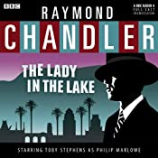 Raymond Chandler: The Lady in the Lake (Dramatised) | [Raymond Chandler]