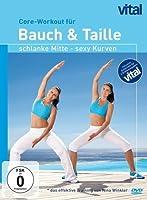 Vital - Core-Workout f�r Bauch & Taille: Schlanke Mitte, sexy Kurven