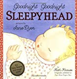Goodnight Goodnight Sleepyhead (0060288957) by Jane Dyer