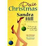 A Dixie Christmas ~ Sandra  Hill