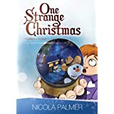 One Strange Christmas (A Christmas book for children)by Nicola Palmer