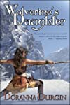 Wolverine's Daughter (The Wolverine's...