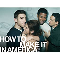 How to Make It in America: Season 1