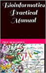 Bioinformatics Practical Manual: Basi...