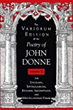 The Variorum Edition of the Poetry of John Donne, Vol. 8: The Epigrams, Epithalamions, Epitaphs, Inscriptions, and Miscellaneious Poems (0253318122) by John Donne