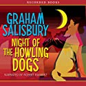 Night of the Howling Dogs (       UNABRIDGED) by Graham Salisbury Narrated by Robert Ramirez