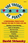 The Theory of Poker:  A Professional...