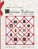 Wendy Gilbert Christmas Traditions Quilt (Quilt in a Day Series)