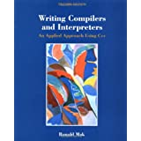 Writing Compilers and Interpreters: An Applied Approach Using C++by Ronald Mak