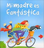 Es Mi Madre Es Fantastica (1405464941) by Gaby Goldsack