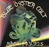 echange, troc Blue Oyster Cult - Bad Channels