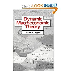 Dynamic macroeconomic theory Thomas J. Sargent