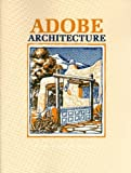 img - for Adobe Architecture by Myrtle Stedman, Wilfred Stedman (1987) Paperback book / textbook / text book