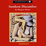 Southern Discomfort (       UNABRIDGED) by Margaret Maron Narrated by C.J. Critt