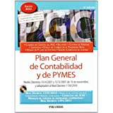 Plan General de Contabilidad y de PYMES: Reales Decretos 1514/2007 y 1515/2007, de 16 de noviembre, y adaptación...