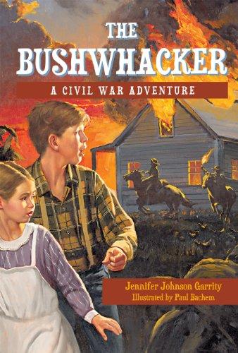 The Bushwhacker: A Civil War Adventure PDF