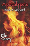 Apocalypsis: Book 2 (Warpaint) (Volume 2)