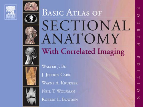 Basic Atlas of Sectional Anatomy: With Correlated...