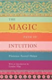 img - for The Magic Path of Intuition book / textbook / text book