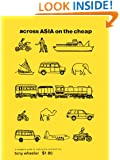 Lonely Planet Across Asia on the Cheap