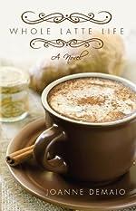 Whole Latte Life
