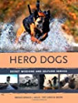Hero Dogs: Secret Missions and Selfle...