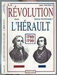 La R�volution dans l'H�rault : 1789-1...