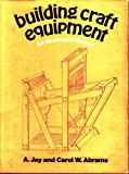 img - for Building Craft Equipment book / textbook / text book