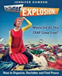 The Clutter Explosion: Where Did All...