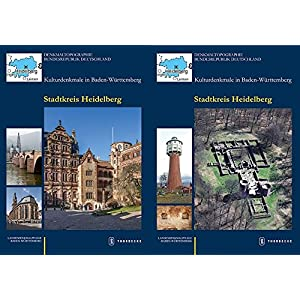 Stadtkreis Heidelberg (Denkmaltopographie Bundesrepublik Deutschland. Kulturdenkmale in Baden-Württemberg)