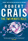 The Two Minute Rule (0752873784) by Robert Crais